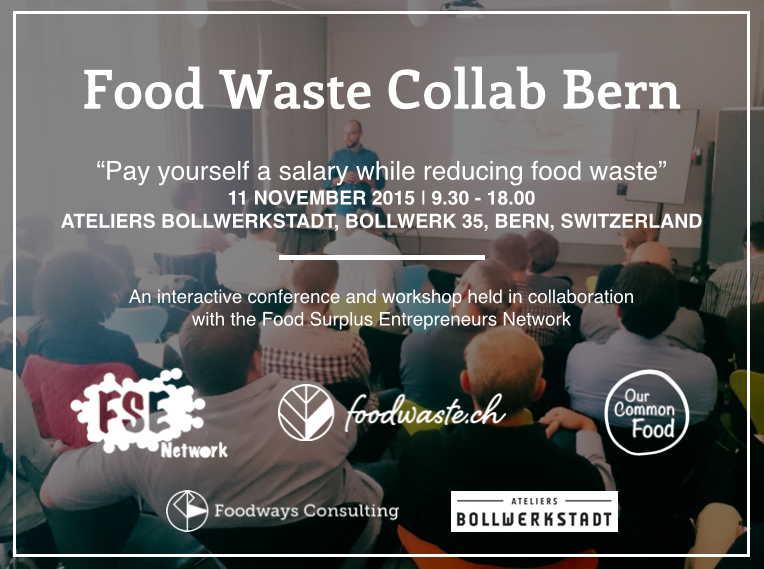 11 november 2015 | Food Waste Collab Bern