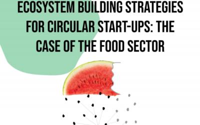 Circulaire food start-ups moeten meer aandacht besteden aan externe omgeving